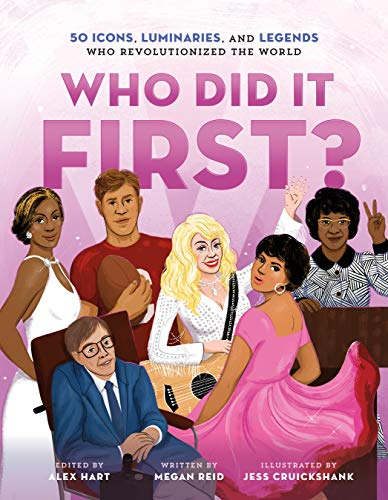 Book Cover: Who Did It First? 50 Icons, Luminaries, and Legends Who Revolutionized the World