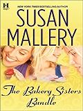The Bakery Sisters Bundle: Sweet Talk\Sweet Spot\Sweet Trouble
