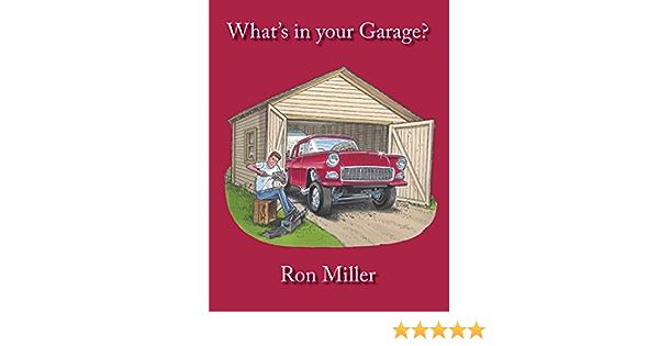 Whats in Your Garage?: Amazon.es: Miller, Ron: Libros en ...