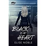 Black is my Heart: Blackwood Security Book 0.5