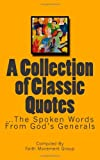 A Collection of Classic Quotes, Faith Group, 1470115816