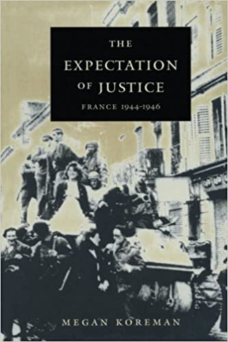Book The Expectation of Justice: France, 1944–1946