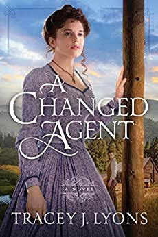 A Changed Agent (The Adirondack Pinkertons) by [Lyons, Tracey J.]