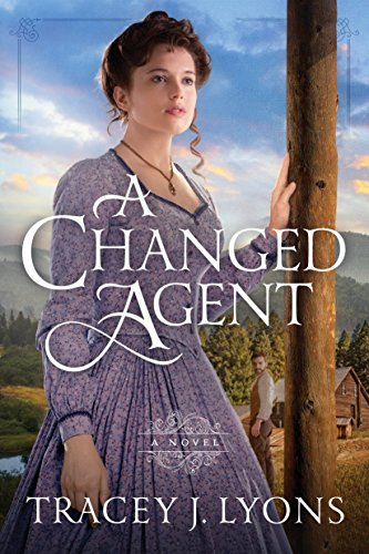 A Changed Agent (The Adirondack Pinkertons) cover