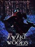 Awake In The Woods