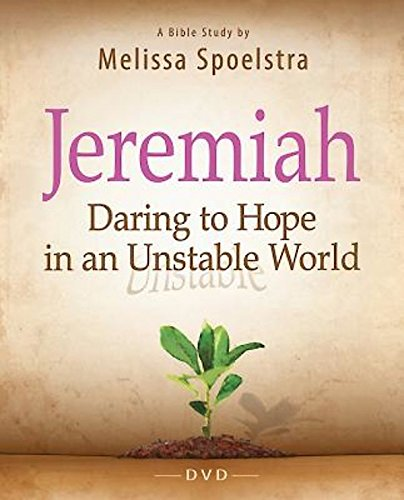 Jeremiah - Women's Bible Study DVD: Daring to Hope in an Unstable World