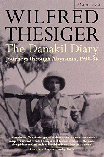 The Danakil Diary: Journeys through Abyssinia, 1930-34