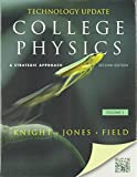 College Physics : A Strategic Approach Technology Update Volume 1 (Chs. 1-16), Knight, Randall D. and Jones, Brian, 0321841557