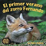 El Primer Verano del Zorro Fernando [The First Summer of Zorro Fernando]   Mary Holland