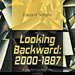 Looking Backward: 2000-1887 | Edward Bellamy