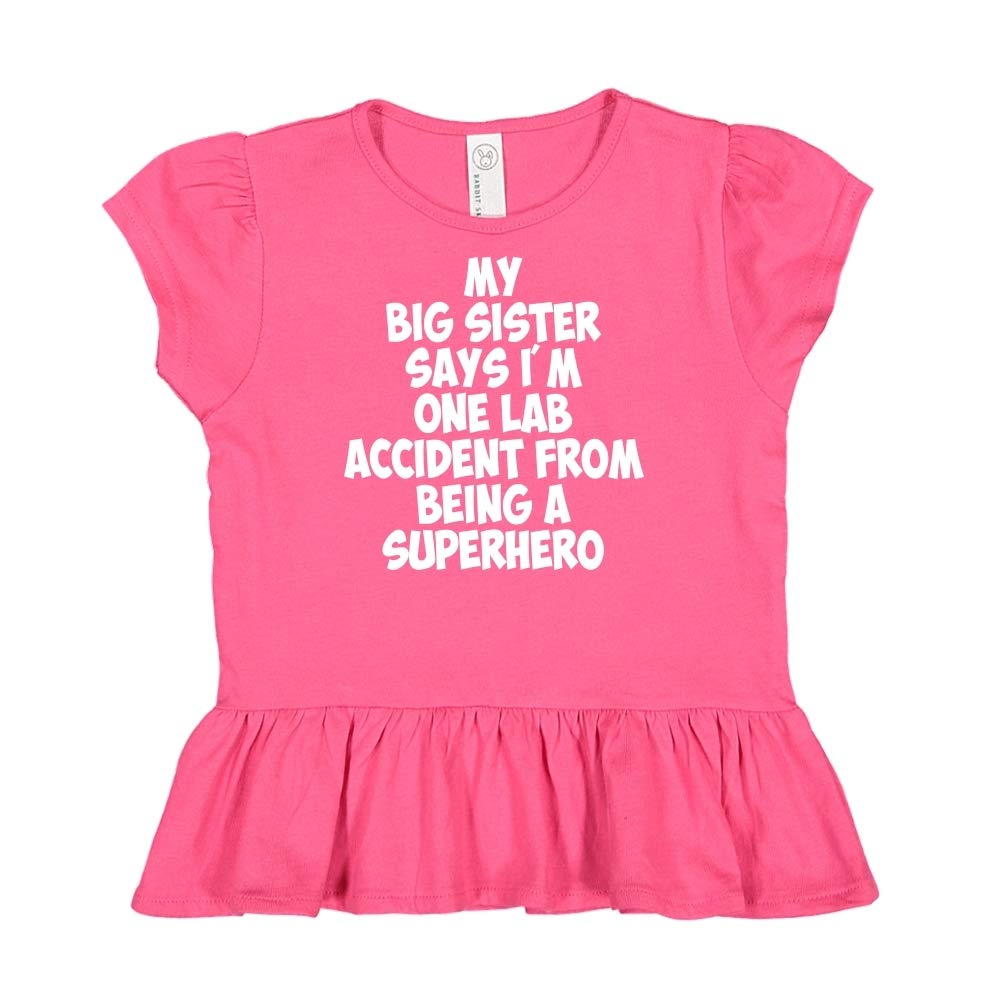 Toddler//Kids Ruffle T-Shirt My Big Sister Says Im One Lab Accident from Being A Superhero