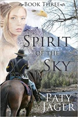 Book { [ SPIRIT OF THE SKY ] } Jager, Paty ( AUTHOR ) Oct-07-2014