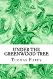 Under the Greenwood Tree, Thomas Hardy, 1484197291