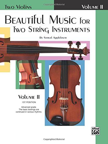 Beautiful Music for Two String Instruments, Bk 2: 2 Violins (Two -