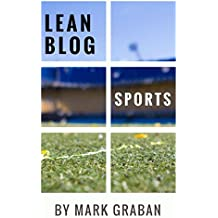 Lean Blog: Sports: Lean Concepts in Sports and Lean Lessons from the Sports World
