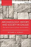 Archaeology, History, and Society in Galilee: The Social Context of Jesus and the Rabbis (T&T Clark Cornerstones) (Paperback) [Pre-order 19-04-2018]