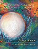The Cosmic Dance, Joyce Rupp, 1570759030