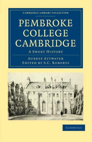 Pembroke College Cambridge: A Short History (Cambridge Library Collection - Cambridge)