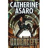 Undercity (Major Baahjan series Book 1)