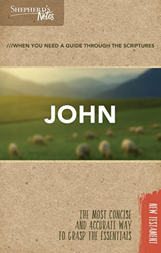 Shepherd's Notes: John