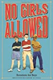 img - for No Girls Allowed: Devotions for Boys book / textbook / text book