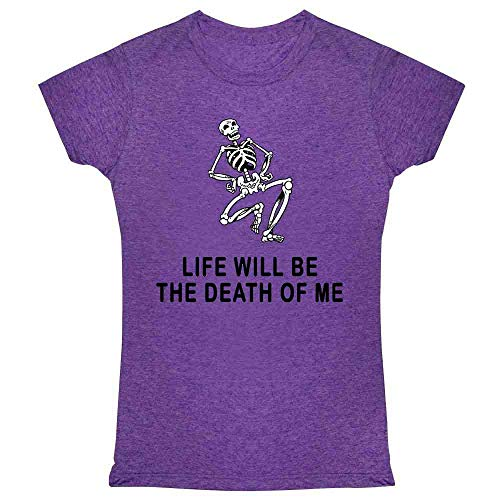 Pop Threads Life Will Be The Death of Me Dancing Skeleton Funny Creepy Halloween Heather Purple S Womens Tee Shirt -