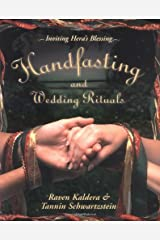 Handfasting and Wedding Rituals: Welcoming Hera's Blessing Paperback
