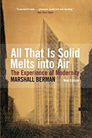 All That Is Solid Melts Into Air by Berman,…