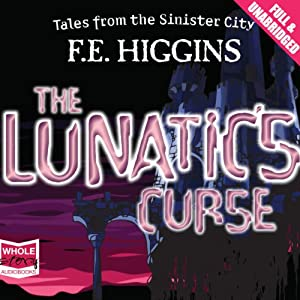 The Lunatic's Curse Audiobook