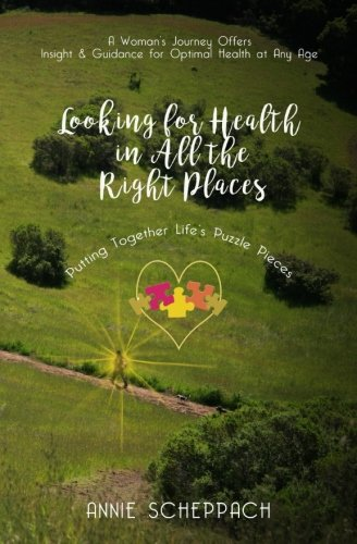 Download Looking for Health in All the Right Places PDF