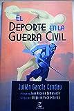 img - for El deporte en la Guerra Civil book / textbook / text book
