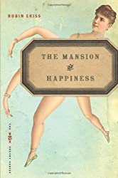 The Mansion of Happiness: Poems (The VQR Poetry Ser.)