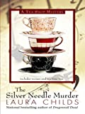 The Silver Needle Murder, Laura Childs, 1597227137