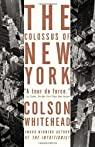 The Colossus of New York par Whitehead