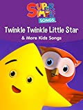 Twinkle Twinkle Little Star & More Kids Songs - Super Simple Songs