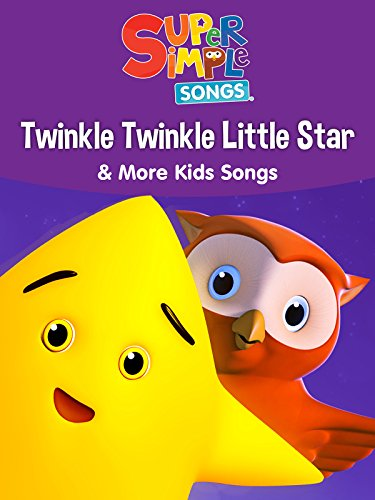 Twinkle Twinkle Little Star Rhymes (Twinkle Twinkle Little Star & More Kids Songs - Super Simple Songs)