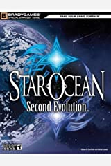 STAR OCEAN: Second Evolution Official Strategy Guide (Official Strategy Guides (Bradygames)) Paperback