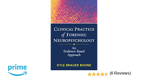 Clinical practice of forensic neuropsychology an evidence based clinical practice of forensic neuropsychology an evidence based approach evidence based practice in neuropsychology 9781462507177 medicine health fandeluxe Gallery