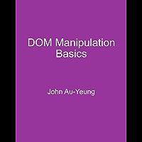 DOM Manipulation Basics (English Edition)