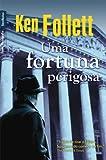 capa de Uma fortuna perigosa (edição de bolso)