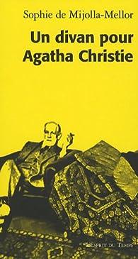 Un divan pour Agatha Christie par Sophie de Mijolla-Mellor