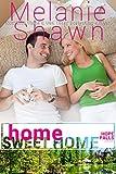 Home Sweet Home (A Hope Falls Novel Book 4)