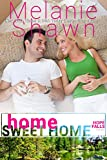 Home Sweet Home (A Hope Falls Novel Book 4)