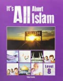 Its All about Islam: Book 8