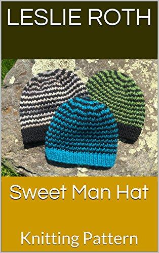 Sweet Man Hat: Knitting Pattern