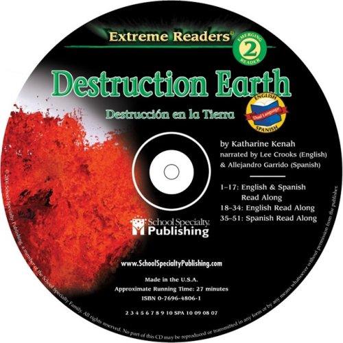 Destruction Earth English-Spanish Extreme Reader Audio CD (Extreme Readers) PDF