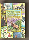img - for Children's Guide to Knowledge: Wonders of Nature; Marvels of Science and Man book / textbook / text book