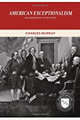 American Exceptionalism: An Experiment in History (Values and Capitalism) Paperback