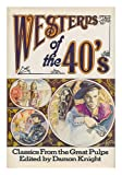 Westerns of the 40's, , 0672520362