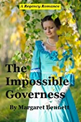 The Impossible Governess (A Clean Regency Historical Romance) Kindle Edition